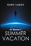 Mr. Booker's Summer Vacation