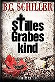 Stilles Grabeskind - Thriller (Tony Braun 9) (German Edition)