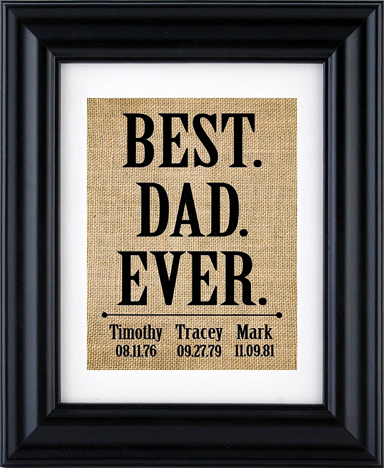Father's day print -Best Dad Ever - Gift from kids, Personalised Gift for Dad, Dad gifts, gift from children, Father's day gift, burlap print-9C (Frame and Matte not included) Father's day gift