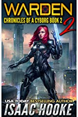 Warden 2 (Chronicles of a Cyborg) Kindle Edition