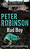 Bad Boy: The 19th DCI Banks Mystery (Inspector Banks)