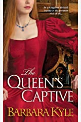 The Queen's Captive (Thornleigh Book 3) Kindle Edition