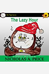 The Lazy Hour (The Time Series  Book 2) Kindle Edition
