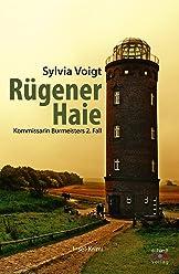 Rügener Haie: Kommissarin Burmeisters zweiter Fall. Insel-Krimi (Kommissarin Burmeister ermittelt auf Rügen 2)