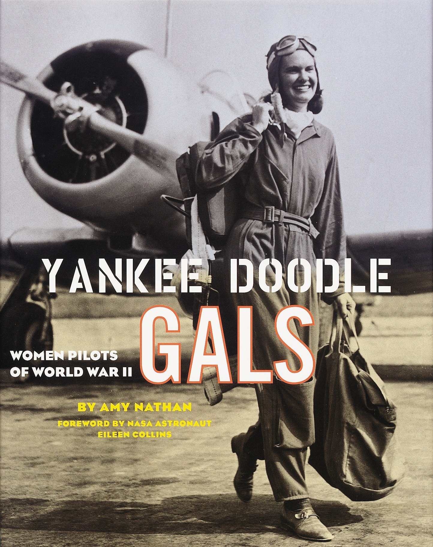 Yankee Doodle Gals: Women Pilots of World War II
