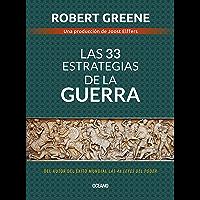 Las 33 estrategias de la guerra (Biblioteca Robert Greene)
