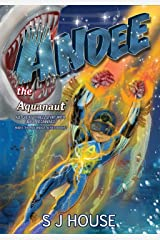 Andee The Aquanaut: All Great Things Start With Small Beginnings; Series 2 (Andee The Aquanaut Series) Kindle Edition