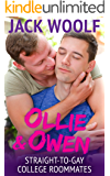 Ollie & Owen: Straight to Gay College Roommates (MM Dorm Romance)