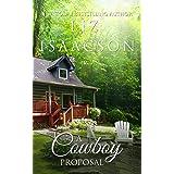 A Cowboy's Proposal: Christian Contemporary Western Romance (Brush Creek Cowboys Romance Book 3)