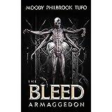 The Bleed 3: Armaggedon