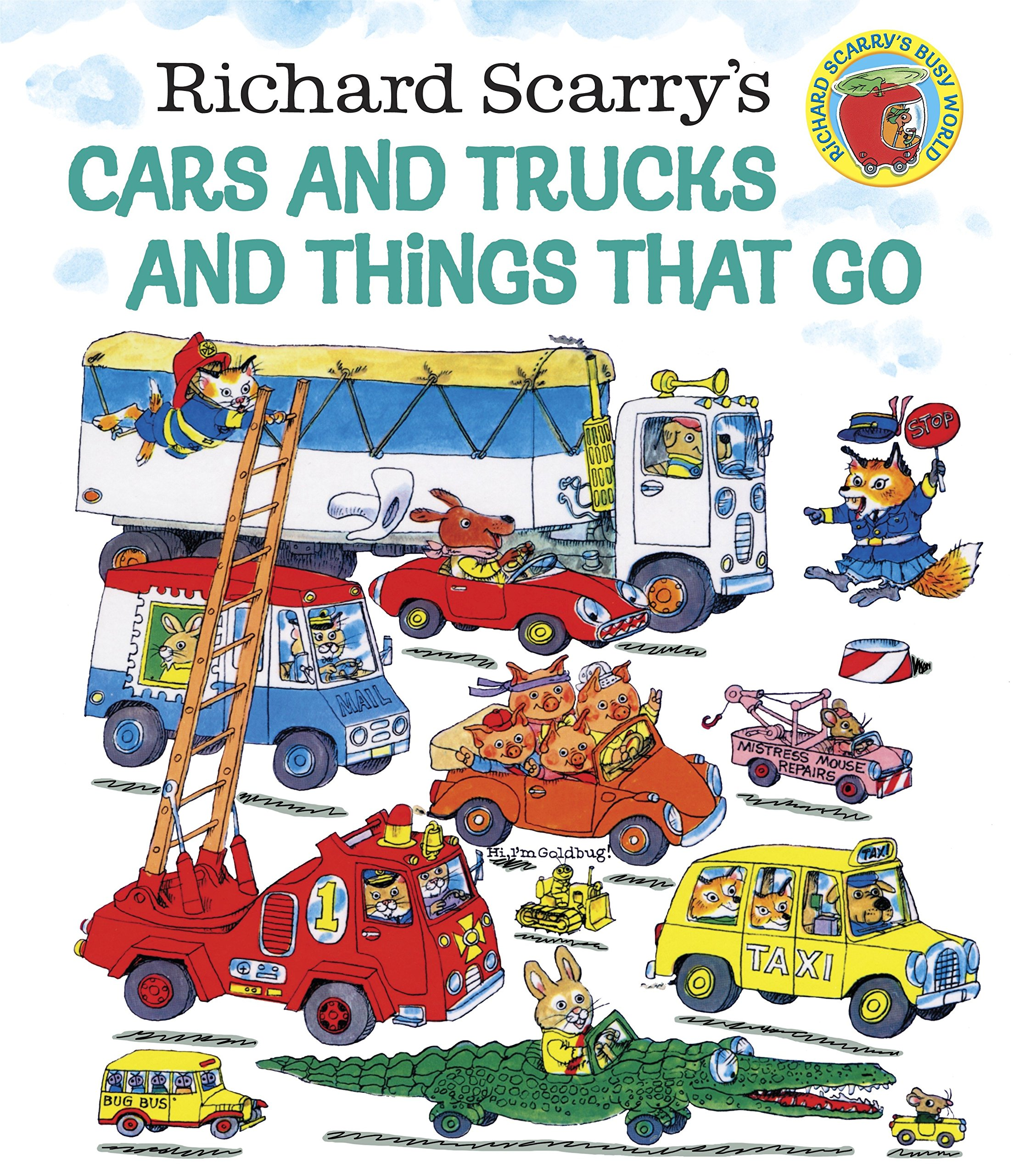 Richard Scarrys Cars And Trucks Things That Go Scarry 8601420760561 Amazon Books