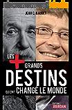 Les plus grands destins qui ont changé le monde: Biographies des personnalités (JOURDAN (EDITIO)