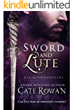 Sword and Lute: A Fantasy Romance Novelette (Alaia Chronicles: Legends, 2)