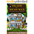 Death of a Dead Man (Juniper Grove Cozy Mystery Book 1)