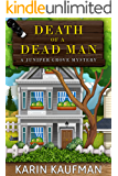 Death of a Dead Man (Juniper Grove Cozy Mystery Book 1)