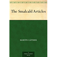 The Smalcald Articles (English Edition)