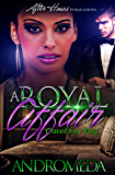 A Royal Affair;Craved by a King