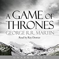 A Game of Thrones: Book 1 of A Song of Ice and Fire
