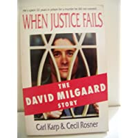 When Justice Fails: The David Milgaard Story