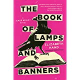 The Book of Lamps and Banners (Cass Neary 4)