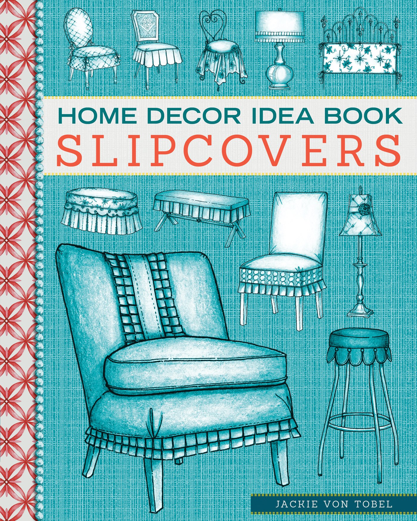 Home Decor Idea Book Upholstery