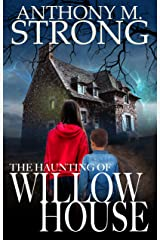The Haunting of Willow House Kindle Edition