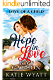 Hope in Love (Love Of A Child Series Book 1)