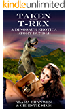 Taken by the T-Rex - A Dinosaur Erotica Story Bundle