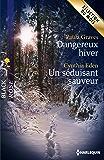 Dangereux hiver - Un séduisant sauveur (Black Rose)