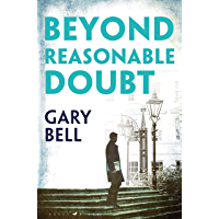 Beyond Reasonable Doubt: The start of a thrilling new legal series (English Edition)