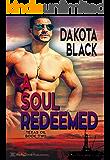 A Soul Redeemed (Texas Oil Book 2)