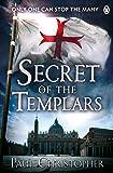 Secret of the Templars (The Templars series)