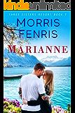 Marianne (Three Sisters Resort Book 1)