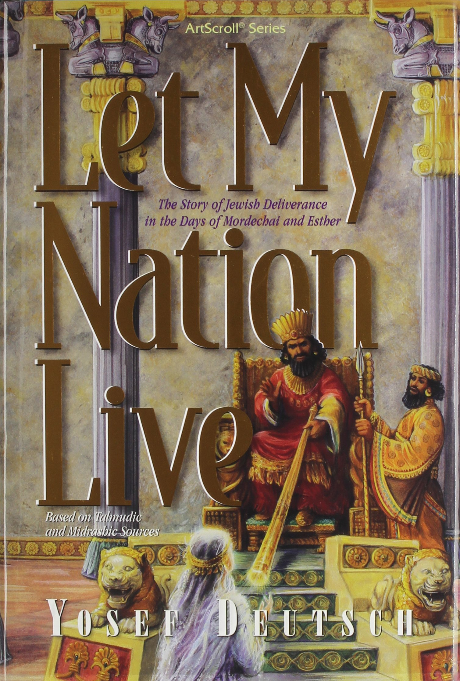 let my nation live the story of the jewish deliverance in the