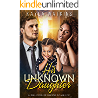 His Unknown Daughter: A BWWM Billionaire Romance