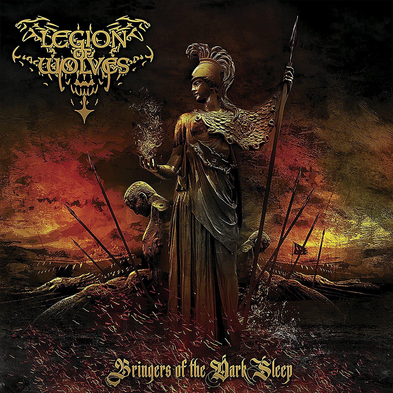 Legion Of Wolves - Bringers Of The Dark Sleep - Amazon com Music