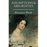 Assumptions & Absurdities: A Pride and Prejudice Variation (English Edition)