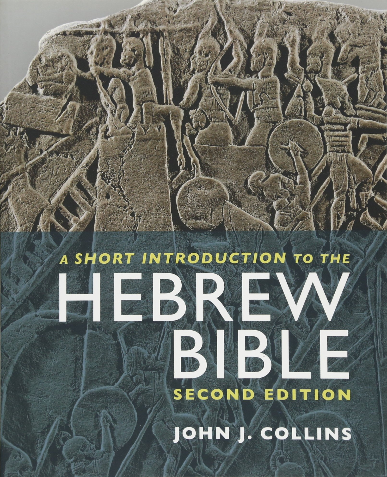 A Short Introduction to the Hebrew Bible: Second Edition by Fortress Press