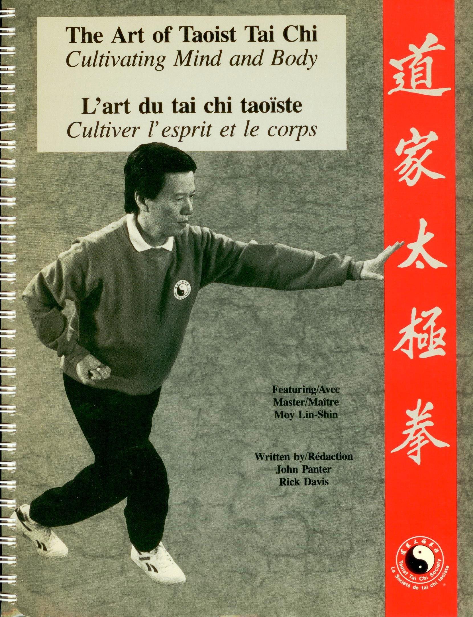 Art of Taoist Tai Chi Cultivating Mind and Body/L'Art du Tai Chi Taoiste:  Cultiver l'Esprit et le Corps: Taoist Tai Chi Society of Canada, Moy  Lin-shin, ...