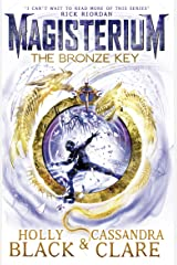 Magisterium: The Bronze Key (The Magisterium) Kindle Edition