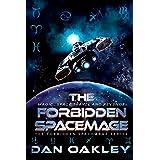 The Forbidden Spacemage (The Forbidden Spacemage Series Book 1)