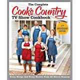 The Complete Cook's Country TV Show Cookbook Season 11: Every Recipe and Every Review from All Eleven Seasons (COMPLETE CCY T