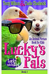 Lucky's Pals (Book 1—Animal Picturebook Bedtime Stories for Kids 3-8) (Lucky the Talking Bird)