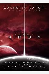 Galactic Satori Chronicles: Kron Kindle Edition