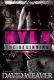 Kyla: The Beginning (Bankroll Squad Prequel Book 2)