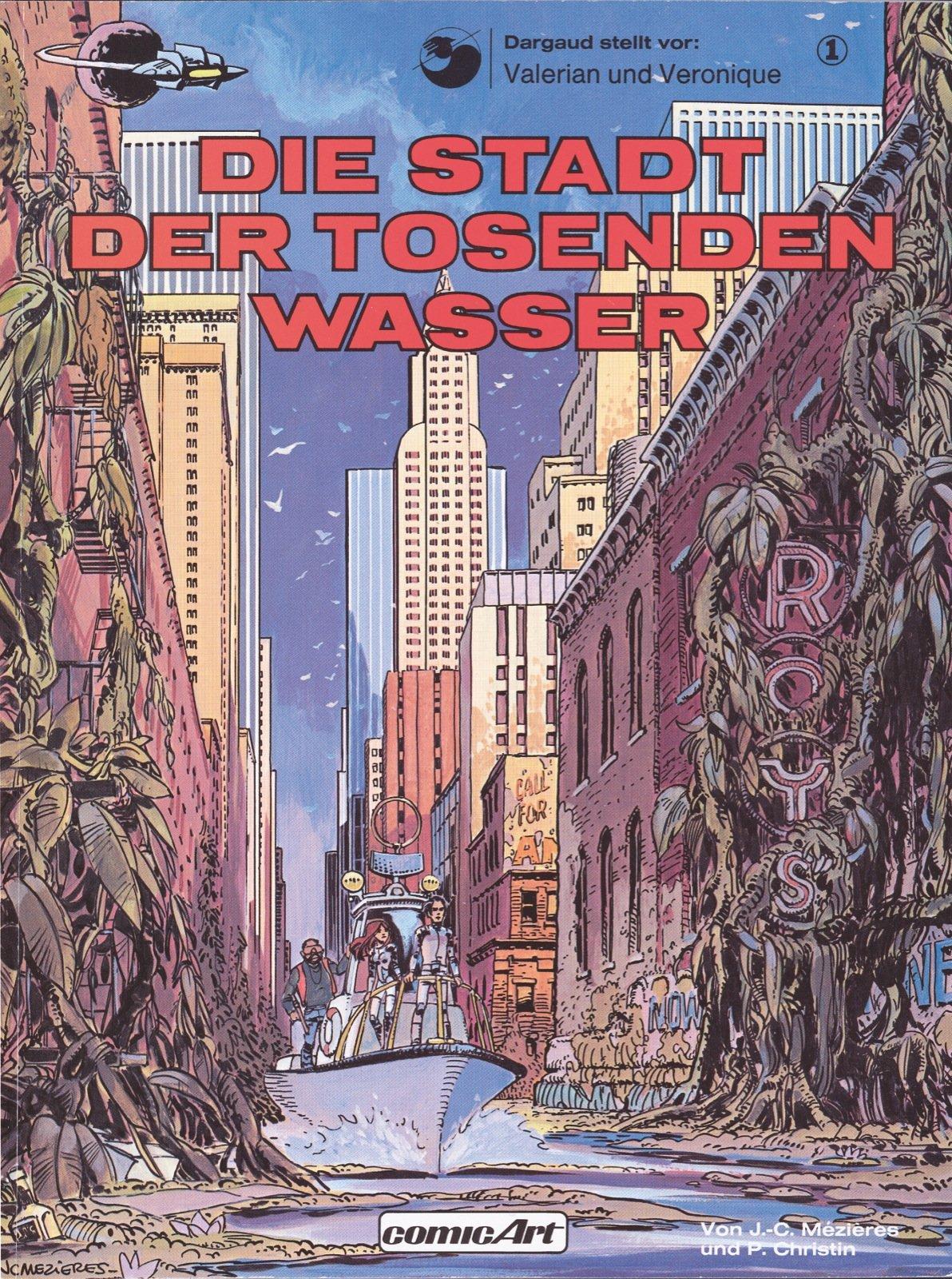 Valerian und Veronique, Bd.1, Die Stadt der tosenden Wasser (Valerian & Veronique, Band 1)