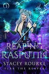 Reaping Rasputin (Fear the Reaper Book 3) Kindle Edition