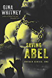 Saving Abel (Rocker Series Book 1)