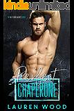 Perfect Chaperone (The Next Door Daddies Series Book 1)