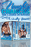 Naughty Chances: Take A Chance on Romance
